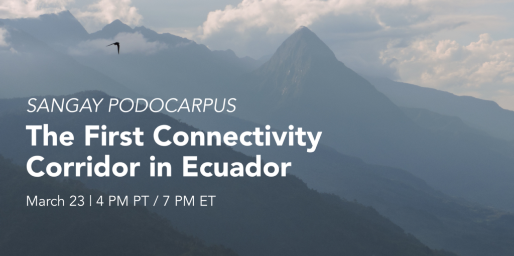 Sangay Podocarpus corridor webinar image displaying title and time with mountain background
